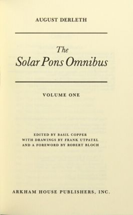 The solar pons omnibus edited by Basil Copper with drawings by Frank Utpatel and a foreword by...