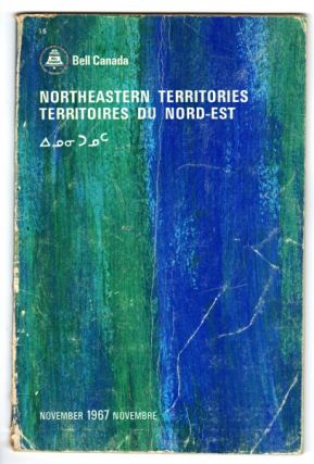 Northeastern Territories. Territoires du Nord-est. . November 1967