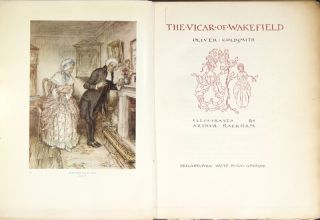 The vicar of Wakefield ... Illustrated by Arthur Rackham. Oliver Goldsmith.