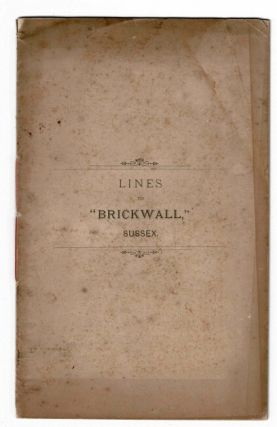 "Lines to ""Brickwall,"" Sussex [cover title]"