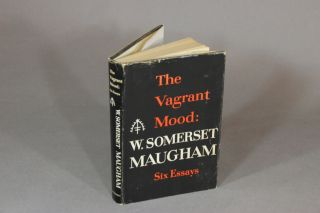 The vagrant mood. W. Somerset Maugham