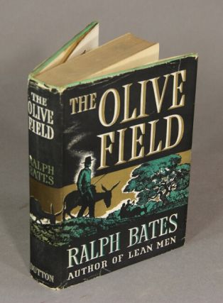 The olive field. Ralph Bates.