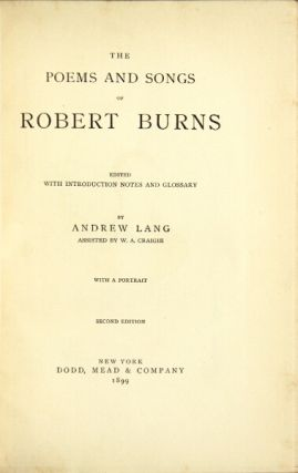 Poems and songs ... with introduction notes and glossary. Robert Burns, Andrew Lang, ed