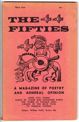 The fifties: a magazine of poetry and general opinion. William Duffy, eds Robert Bly