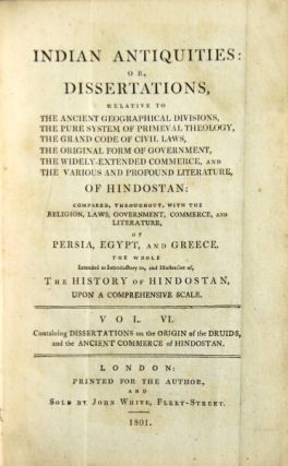 Indian antiquities: or, disserations ... of Hindostan: compared throughout with the religion,...