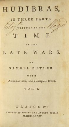 Hudibras, in three parts. Written in the time of the late wars ... With annotations, and a complete index. Samuel Butler.