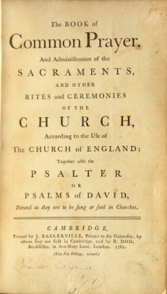 The Book of Common Prayer and the administration of the sacraments ... together with the Psalter. Church of England.
