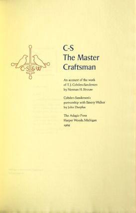 C-S The Master Craftsman. An account of the work of T.J. Cobden-Sanderson by Norman Strouse....