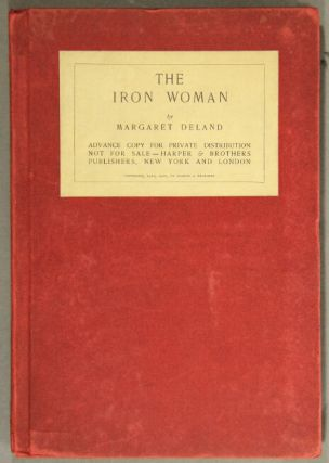 The iron woman. Margaret Deland.