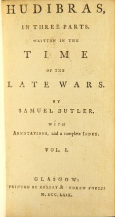 Hudibras, in three parts. Written in the time of the late wars...with annotations, and a complete index. Samuel Butler.