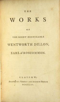 The works. Wentworth Dillon, Earl of Roscommon