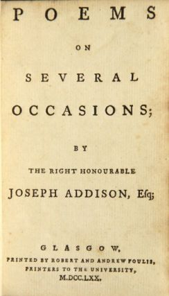 Poems on several occasions. Joseph Addison.