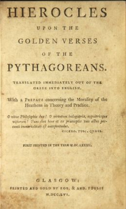 Hierocles upon the golden verses of the Pythagoreans. Translated immediately out of the Greek...