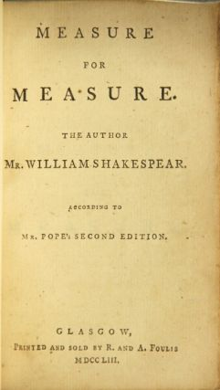 Measure for measure. William Shakespeare.
