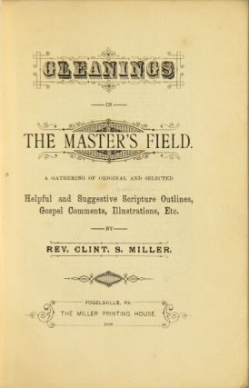 Gleanings from the master's field