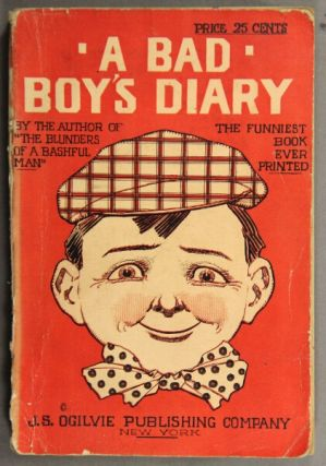 A bad boy's diary as related by himself. By the author of The Blunders of a Bashful Man. With 16 full-page illustrations by Merle Johnson