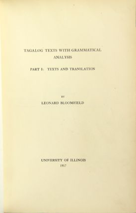 Tagalog texts with grammatical analysis. Leonard Bloomfield