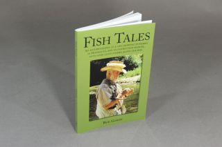 Fish tales: an autobiography of a life growing up fishing in Minnesota, and an instruction manual, with some good stories along the way. Rn Gower.