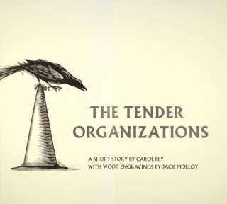 The tender organizations ... with wood engravings by Jack Molloy