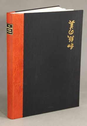 The handmade papers of Japan. A biographical sketch of its author and an account of the genesis...