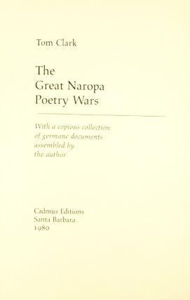 The great Naropa poetry wars: with a copious collection of germane documents assembled by the author