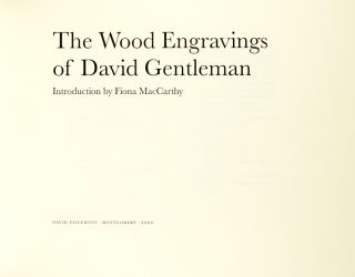 The wood engravings of David Gentleman. Introduction by Fiona MacCarthy
