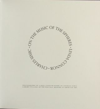 On the music of the spheres...Photographs by Linda Connor. Poems by Charles Simic