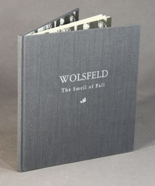 Wolsfeld: the smell of fall. James C. Hillegass.