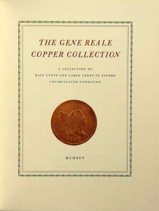 The Gene Reale copper collection. A collection of half cents and large cents in superb uncirculated condition