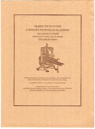 Three Twin Cities Literary Printer-Publishers: The Hermetic Press, Midnight Paper Sales Press, The Bieler Press