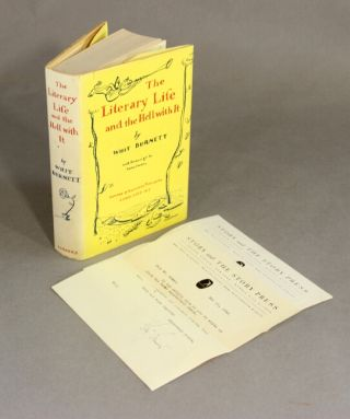The literary life and the hell with it. Whit Burnett.
