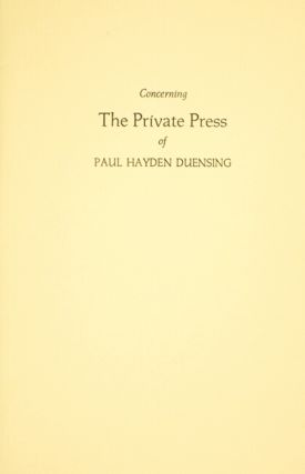 Concerning the private press of Paul Hayden Duensing
