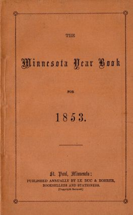 Minnesota year book for 1853. W. G. Le Duc.