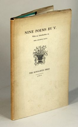 IX poems by V: with an introduction on Mrs. Archer Clive. Clive, ed. Eric Partridge, Caroline