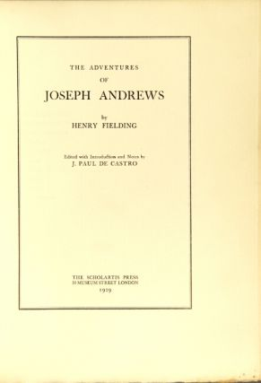 The adventures of Joseph Andrews. Edited with introduction and notes by J. Paul de Castro