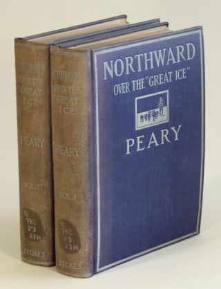"Northward over the ""Great Ice."" A narrative of life and work along the shores and upon the interior ice-cap of northern Greenland in the years 1886 and 1891-1897. With a description of the Little Tribe of Smith Sound Eskimos, the most northerly human beings in the world, and an account of the discovery and bringing home of the ""Saviksue,"" or great Cape-York meteorites. Robert E. Peary."