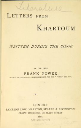 Letters from Khartoum written during the siege. [Preface by Arnold Power.]