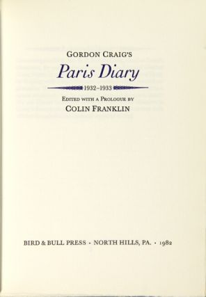 Gordon Craig's Paris diary 1932-1933. Edited with a prologue by Colin Franklin