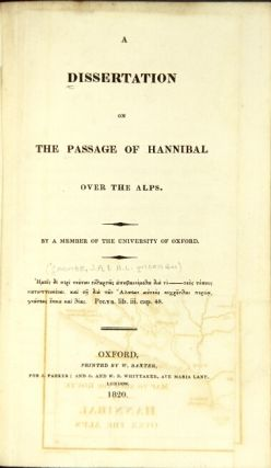 A dissertation on the passage of Hannibal over the Alps. By a member of the University of Oxford