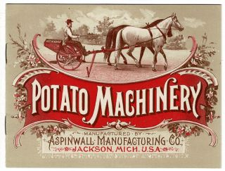 Potato machinery manufactured by Aspinwall Manufacturing Co. [cover title]. Aspinwall...