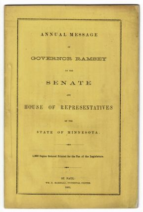 Annual message of Governor Ramsey to the Senate and House of Representatives of the State of...