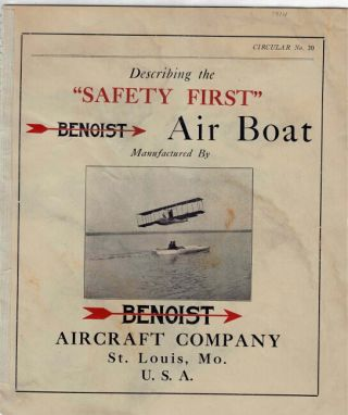 "Describing the ""Safety First"" Benoist air boat. Benoist Aircraft Co"