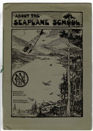 About the Seaplane School. Northern Aircraft Co. Ltd.