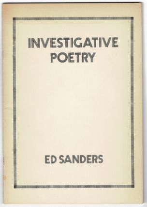 Investigative poetry. Ed Sanders