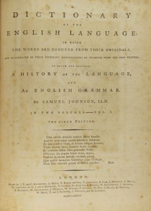 A dictionary of the English language in which the words are deduced from their originals ... The sixth edition.