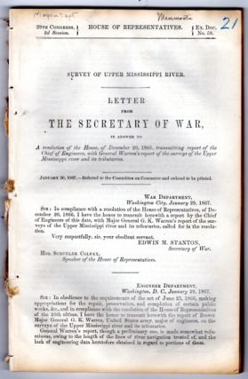 Letter from the Secretary of War, in answer to a resolution of the House, of December 20th, 1866, transmitting report of the Chief of Engineers, with General Warren's report of the surveys of the Upper Mississippi River and its tributaries.