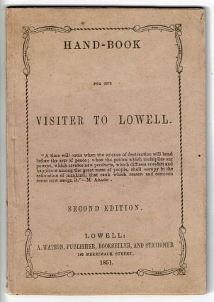 Hand-book for the visiter [sic] to Lowell ... Second edition [cover title