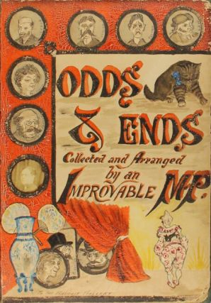 Odds & Ends collected and arranged by an improvable M. P.