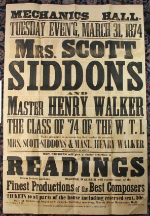Mechanics Hall Tuesday Even'g March 31, 1874. Mrs. Scott Siddons and Master Henry Walker. The...