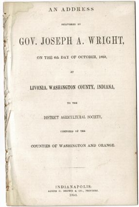 An address delivered ... on the 6th day of October, 1853, at Livonia, Washington County, Indiana,...